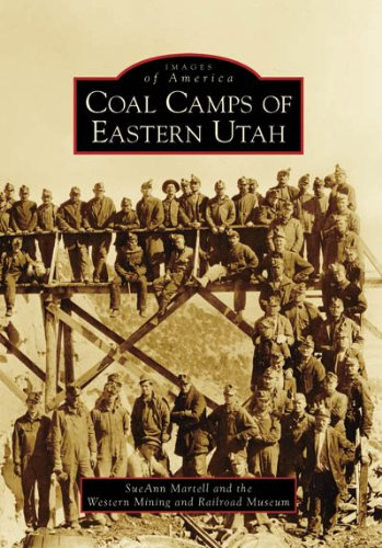 Coal Camps of Eastern Utah (Images of America)