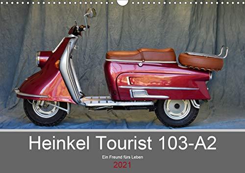 Heinkel Tourist 103-A2 Ein Freund fürs Leben (Wandkalender 2021 DIN A3 quer)