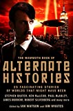 Mammoth Book of Alternate Histories