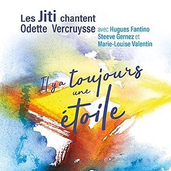 Les Jiti chantent Odette Vercruysse : Il y a toujours une étoile