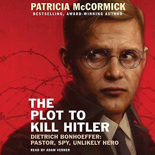 The Plot to Kill Hitler audiobook cover art