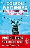 Underground railroad - Le Livre de Poche - 27/03/2019