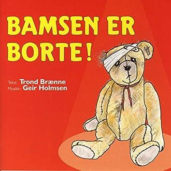 Bamsen Er Borte!