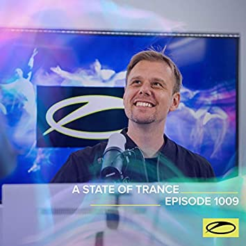 ASOT 1009 - A State Of Trance Episode 1009