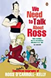 We Need To Talk About Ross (English Edition)