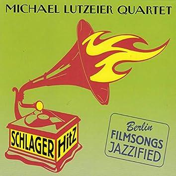 Schlager Hitz (Berlin Filmsongs Jazzified)
