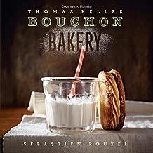 Bouchon Bakery (The Thomas Keller Library)
