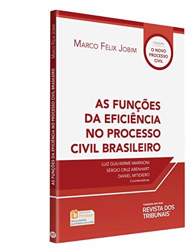 As Funções da Eficiência no Processo Civil Brasileiro