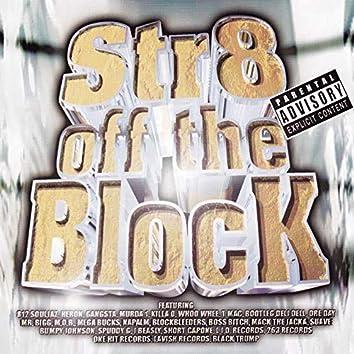 812 Soulja'z/L.I.D Presents Str8 off the Block