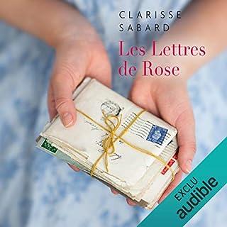 Les lettres de Rose                   Autor:                                                                                                                                 Clarisse Sabard                               Sprecher:                                                                                                                                 Perrine Megret                      Spieldauer: 12 Std. und 8 Min.     3 Bewertungen     Gesamt 4,7