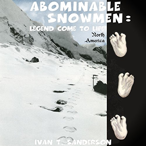 Abominable Snowmen: Legend Come to Life audiobook cover art