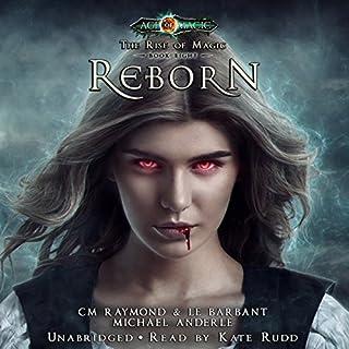 Reborn: Age Of Magic - A Kurtherian Gambit Series audiobook cover art