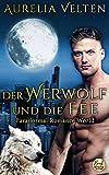 Der Werwolf und die Fee (Paranormal Romance World 3)