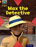 Project X Origins: Orange Book Band, Oxford Level 6: What a Waste: Max the Detective (Project X. Origins)