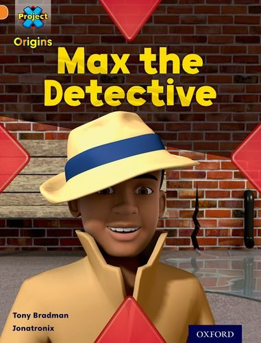 Project X Origins: Orange Book Band, Oxford Level 6: What a Waste: Max the Detective (Project X. Origins)の詳細を見る