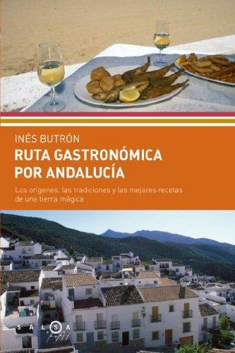 Ruta gastrónomica por Andalucía (SALSA)