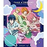 TAKE A DREAM!! 歌詞