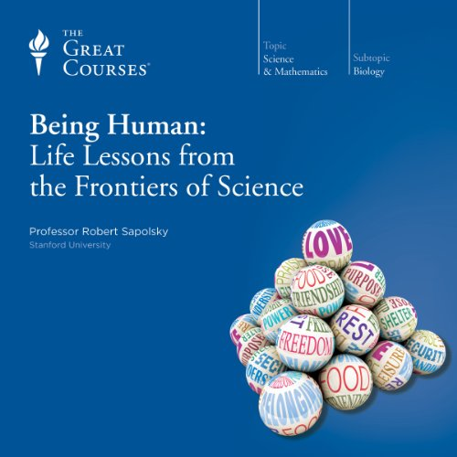 Being Human: Life Lessons from the Frontiers of Science audiobook cover art