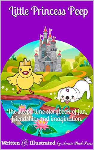 Little Princess Peep: The sleepy time storybook of fun, friendship, and imagination. (I love to Read Series) (English Edition)