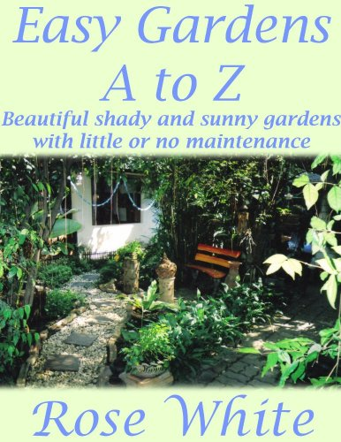 Easy Gardens A to Z (English Edition)