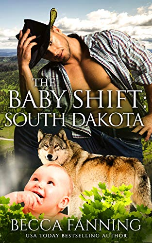 The Baby Shift: South Dakota (Shifter Babies Of America Book 20) (English...