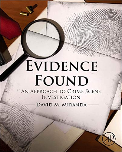Evidence Found: An Approach to Crime Scene Investigation