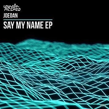 Say My Name EP