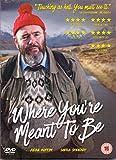 Where You'Re Meant To Be [Edizione: Regno Unito]