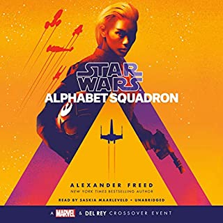 Alphabet Squadron (Star Wars)                   Written by:                                                                                                                                 Alexander Freed                               Narrated by:                                                                                                                                 Saskia Maarleveld                      Length: 13 hrs and 50 mins     2 ratings     Overall 5.0