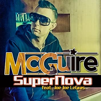 SuperNova (feat. Joe Joe LeGras)