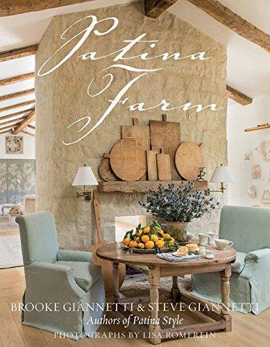 Patina Farm by [Brooke Giannetti, Steve Giannetti]