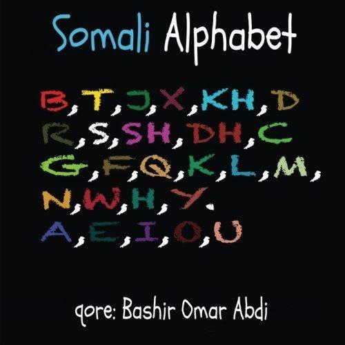 Somali Alphabet (Somali Edition) by bashir omar abdi (2015-07-25)