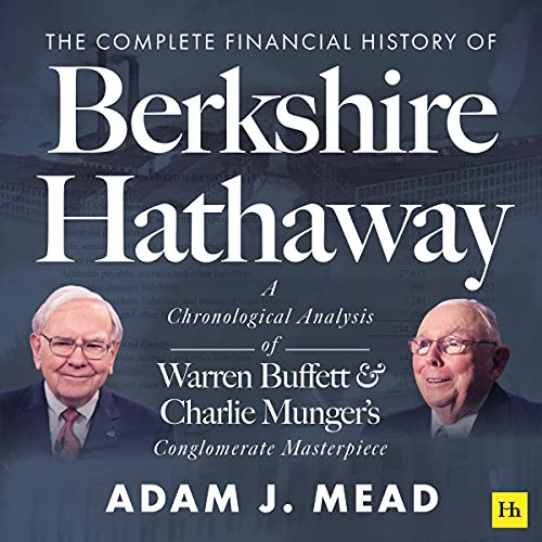 The Complete Financial History of Berkshire Hathaway cover art