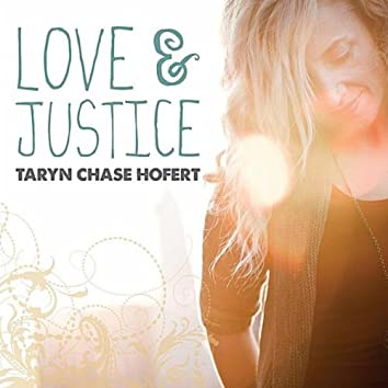 Love & Justice - EP
