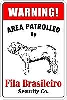 Fila Brasileiro 注意看板メタル安全標識注意マー表示パネル金属板のブリキ看板情報サイントイレ公共場所駐車ペット誕生日新年クリスマスパーティーギフト