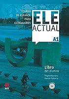 Ele Actual: Libro del alumno (con licencia digital) + CDs A1 - 2019 ed.