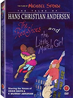 The Tales of Hans Christian Andersen: (The Red Shoes / The Little Match Girl)