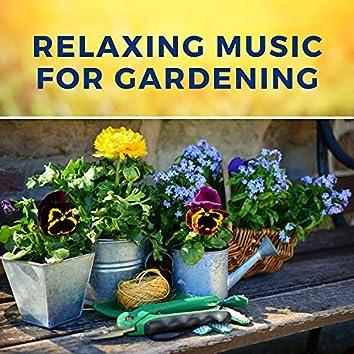 Relaxing Music for Gardening