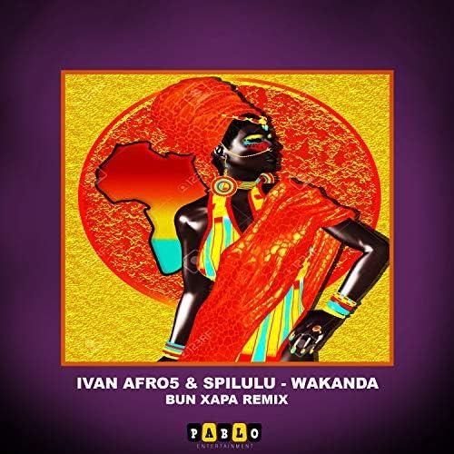 Ivan Afro5, Spilulu & Bun Xapa