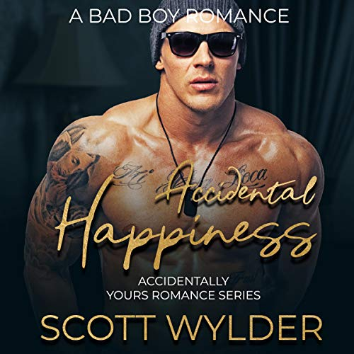 Accidental Happiness: A Bad Boy Romance cover art