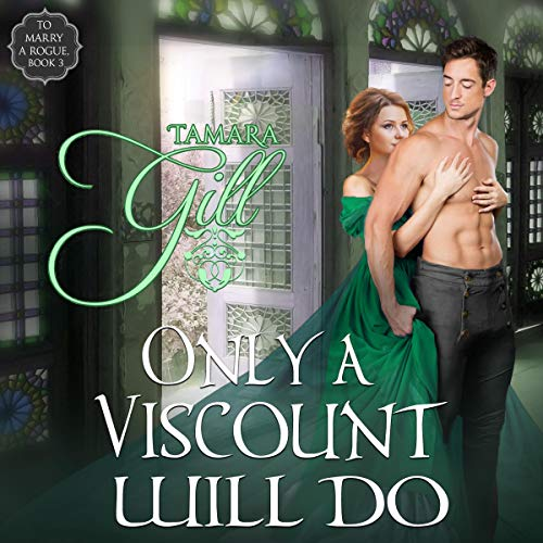 Only a Viscount Will Do audiobook cover art