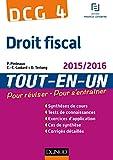 DCG 4 - Droit fiscal 2015/2016 - 9e éd - Tout-en-Un - Tout-en-Un