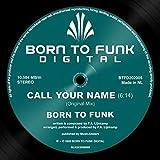 Call Your Name (Original Mix)