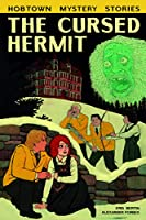 The Cursed Hermit (Hobtown Mystery Stories (2))