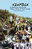 Kinfolk: A Historical Look at the Flanery Family of Floyd County (English Edition)