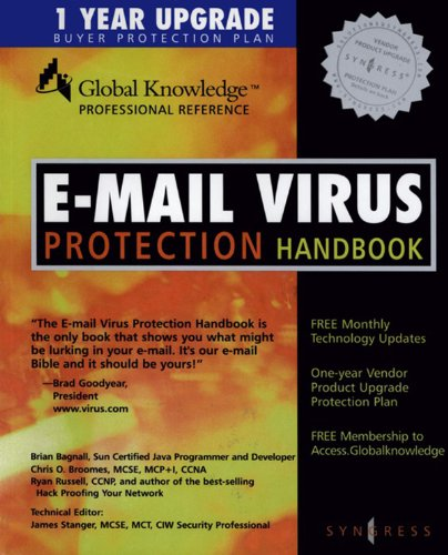 E-Mail Virus Protection Handbook: Protect Your E-mail from Trojan Horses,...