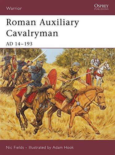 Roman Auxiliary Cavalryman: AD 14–193 (Warrior)