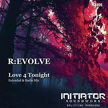 Love 4 Tonight