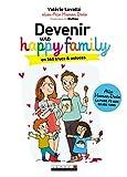 Devenir une Happy Family (Poche) - Format Kindle - 10,99 €