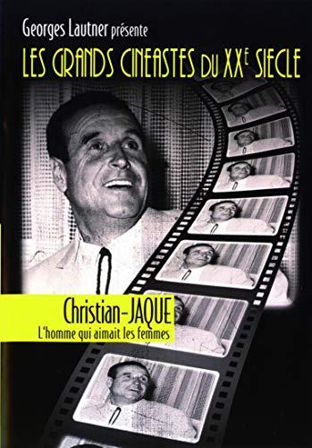 Georges Lautner présente les plus grands cinéastes français du XXe siècle - Christian Jaque, l'homme qui aimait les femmes [Francia] [DVD]